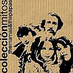 The Mamas & The Papas Colección Mitos The Mamas & The Papas