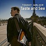 Tommy Walker Taste And See
