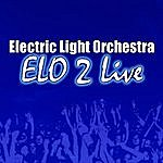 Electric Light Orchestra Elo 2 Live