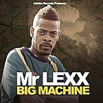 Mr. Lexx Big Machine
