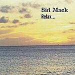 Sid Mack Relax