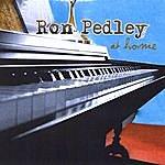 Ron Pedley At Home