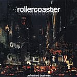 Rollercoaster Unfinished Business