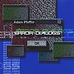 Adam Pfeffer Error Dialogs