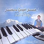 Todd Phillips The Southern Gospel Sound Of Todd Phillips