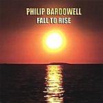 Philip Bardowell Fall To Rise