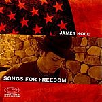 James Kole Songs For Freedom