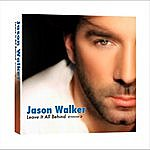 "Jason Walker ""Leave It All Behind"" (Remix Maxi-Single)"