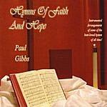 Paul Gibbs Hymns Of Faith And Hope