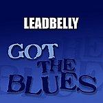 Leadbelly Got The Blues