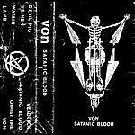 V.O.N. Satanic Blood (Demo)