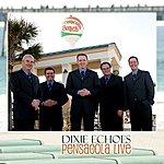 Dixie Echoes Pensacola Live