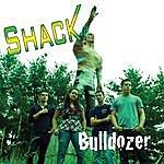 Shack Bulldozer