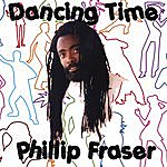 Phillip Fraser Dancing Time