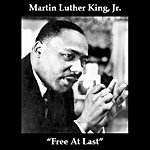 Martin Luther King, Jr. Free At Last