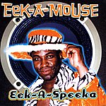 Eek-A-Mouse Eek-A-Speaka