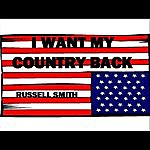 Russell Smith I Want My Country Back - Single
