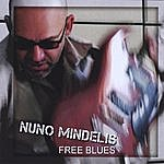 Nuno Mindelis Free Blues