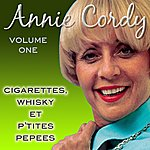 Annie Cordy Cigarettes, Whisky Et P'tites Pepees Vol 1