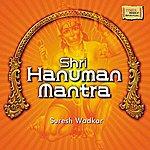 Suresh Wadkar Shri Hanuman Mantra