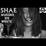 Shae Murder He Wrote