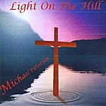 Michael Peterson Light On The Hill