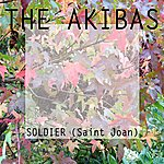 The Akibas Soldier (Saint Joan)