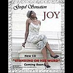 Joy Standing On His Word