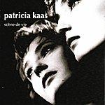 Patricia Kaas Scène De Vie
