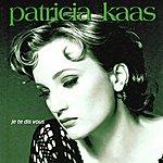 Patricia Kaas Je Te Dis Vous