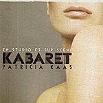 Patricia Kaas Kabaret : En Studio Et Sur Scène