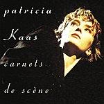 Patricia Kaas Carnets De Scène