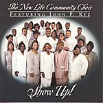 The New Life Community Choir Show Up!