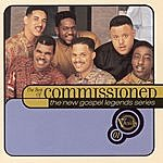 Commissioned Verity Presents The New Gospel Legends: The Best Of Commissioned