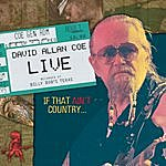 David Allan Coe David Allan Coe Live..if That Ain't Country