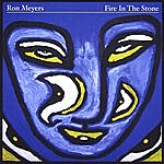 Ron Meyers Fire In The Stone