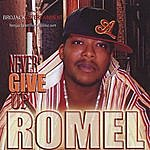 Romel Never Give Up