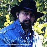 Peter Kalla Peter Kalla And The Acoustic Twang Band