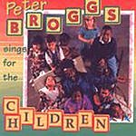 Peter Broggs Sings For The Children