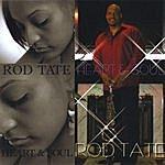 Rod Tate Heart & Soul