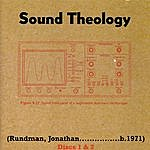 Jonathan Rundman Sound Theology: Selections From The Double Album