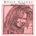 Rosie Gaines Are You Ready - The Mixes Vol. 2