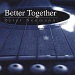 Peter Neumann Better Together