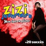 Zizi Jeanmaire Mon Truc En Plumes + 20 Succès De Zizi Jeanmaire