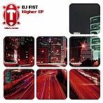 DJ Fist Higher
