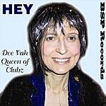Dee Vah, Queen Of Clubz Hey