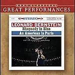 Leonard Bernstein Gershwin: Rhapsody In Blue; An American In Paris; Concerto F [Great Performances]