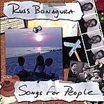 Russ Bonagura Songs For People