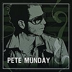 Pete Munday Self-Titled