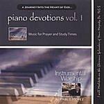 Pablo Perez Piano Devotions Vol 1